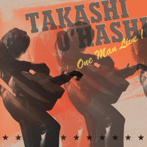 画像1: One Man Live!|TAKASHI O'HASHI|DVD+CD 2枚組