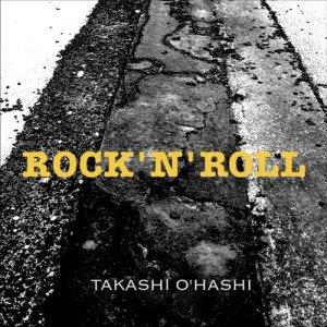 画像1: ROCK 'N' ROLL|TAKASHI O'HASHI
