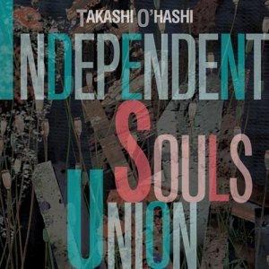 画像1: INDEPENDENT SOULS UNION|TAKASHI O'HASHI