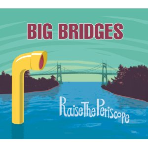 画像1: Big Bridges|Raise The Periscope EP