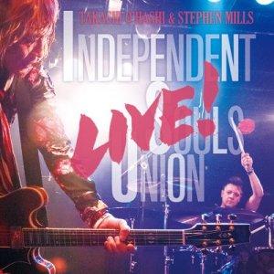 画像1: Independent Souls Union LIVE! | TAKASHI O'HASHI & STEPHEN MILLS
